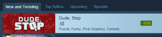 Dude, Stop - New and Trending